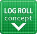 LOG ROLL concept
